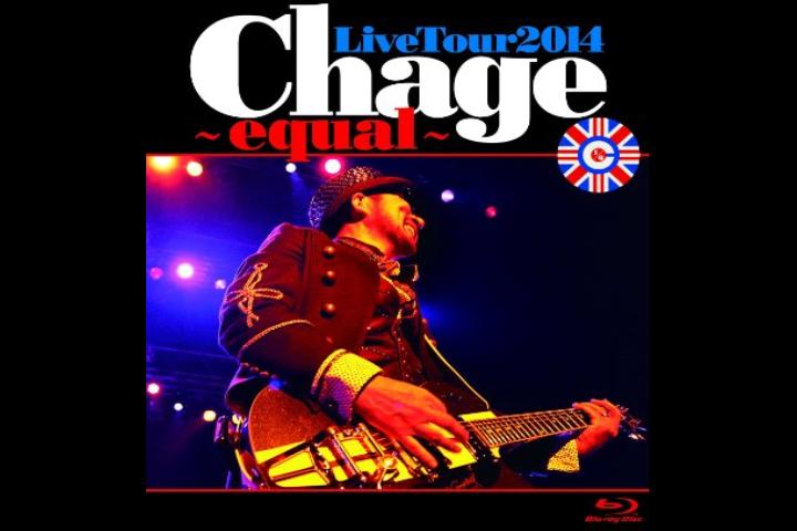 Chage LiveTour2014 ~equal ~